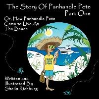 The Story of Panhandle Pete Part One