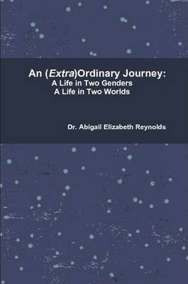 An (Extra)Ordinary Journey:A Life in Two Genders