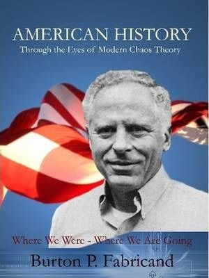 American History Through the Eyes of Modern Chaos Theory
