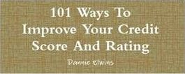 101 Ways To Improve Your Credit Score And Rating
