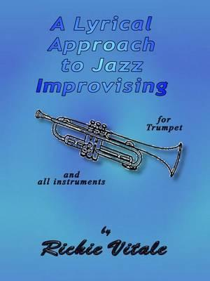 A Lyrical Approach to Jazz Improvising (Perfect Bound)