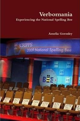 Verbomania: Experiencing the National Spelling Bee