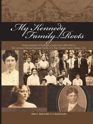 My Kennedy Family Roots