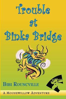 Trouble at Binka Bridge