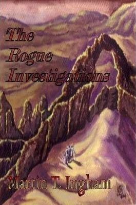 The Rogue Investigations