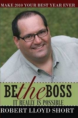Be the Boss... It Really is Possible