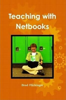 Teaching with Netbooks