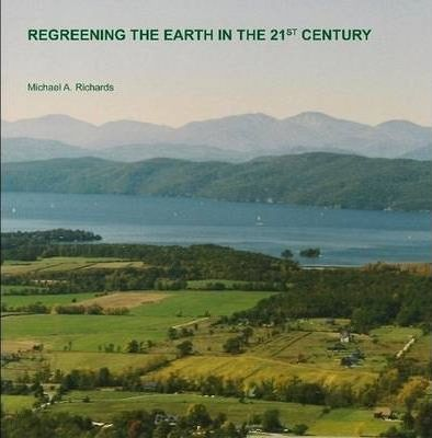 Regreening the Earth in the 21st Century