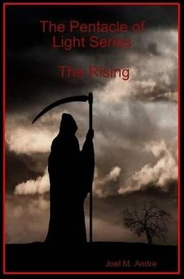 The Pentacle of Light Series: The Rising