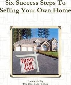 Six Success Steps To Selling Your Own Home