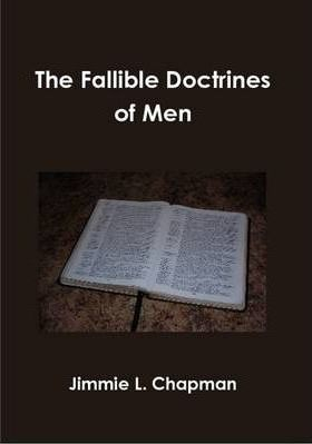 The Fallible Doctrines of Men