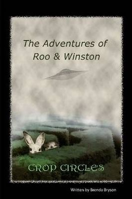 The Adventures of Roo & Winston - Crop Circles