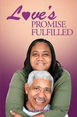 Love's Promise Fulfilled