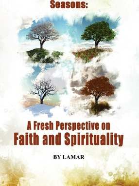 The Seasons of Belief A New Perspective on Faith and Spirituality