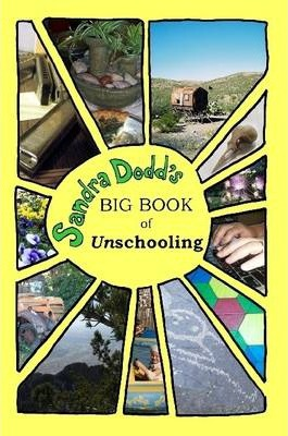 Big Book of Unschooling