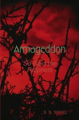 ARMAGEDDON So Said the Prophets