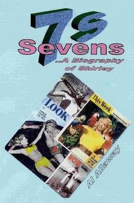 Sevens, A Biography of Shirley