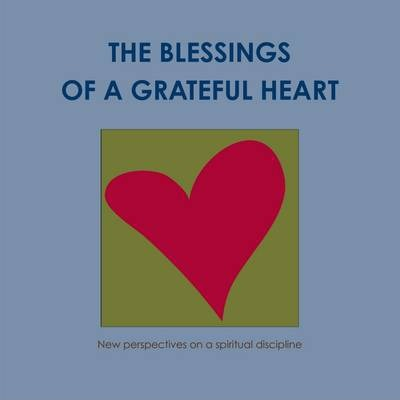 The Blessings of a Grateful Heart