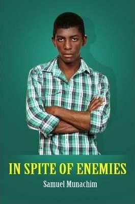 In Spite of Enemies