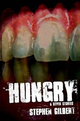 Hungry & Other Stories