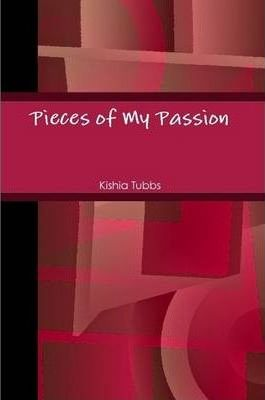 Pieces of My Passion