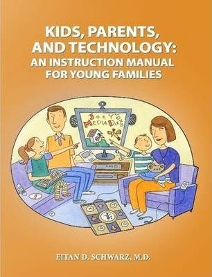 Kids, Parents, and Technology