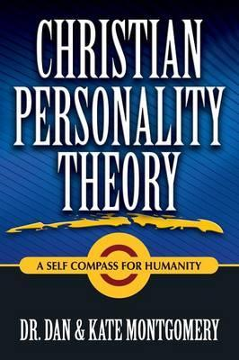 CHRISTIAN PERSONALITY THEORY: A Self Compass For Humanity