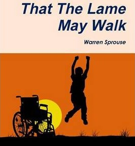 That The Lame May Walk