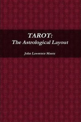 TAROT: The Astrological Layout