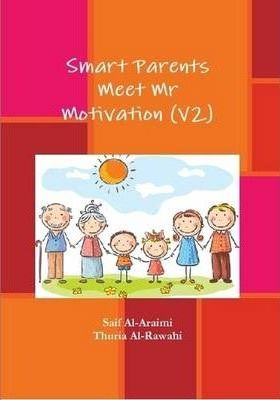 Smart Parents Meet Mr Motivation (V2)