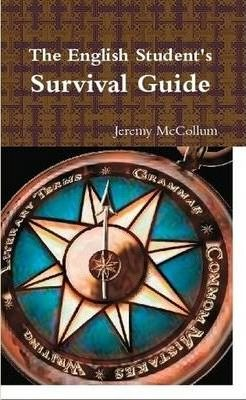 The English Student's Survival Guide