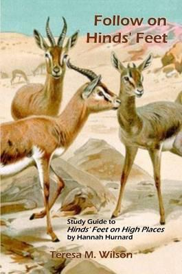 Follow on Hinds' Feet: Study Guide to Hinds' Feet on High Places