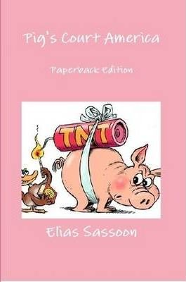 Pig's Court America: Paperback Edition