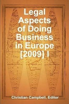 Legal Aspects of Doing Business in Europe [2009] I
