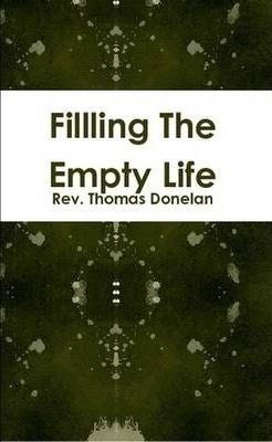Filling The Empty Life