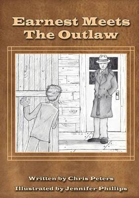 Earnest Meets the Outlaw