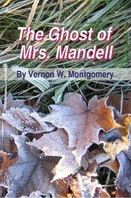 The Ghost of Mrs. Mandell