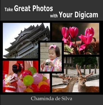 Take Great Photos with Your Digicam