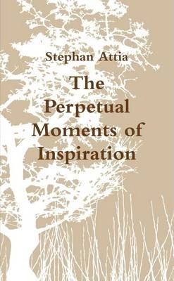 The Perpetual Moments of Inspiration