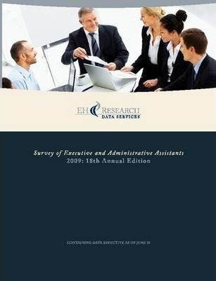 2009 Survey of Executive and Administrative Assistants