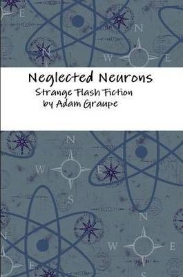 Neglected Neurons