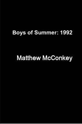 Boys of Summer:: 1992