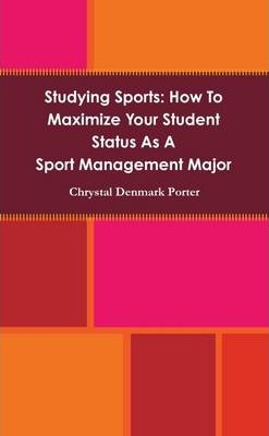 Studying Sports: How To Maximize Your Student Status as a Sport Management Student