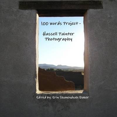 100 Words Project - Hassell Painter Photography