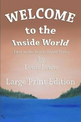 Welcome to Inside World - Large Print