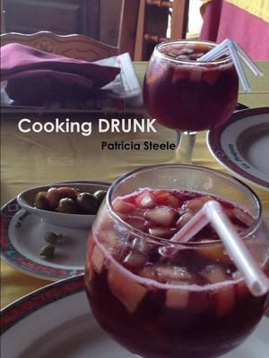 Cooking Drunk and Wine Tasting 101