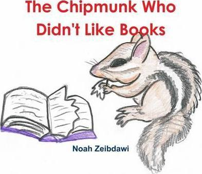 The Chipmunk Who Didn't Like Books