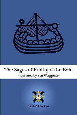 The Sagas of Fridthjof the Bold