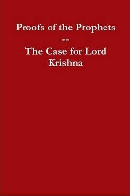 Proofs of the Prophets--Lord Krishna