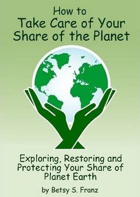 How to Take Care of Your Share of the Planet